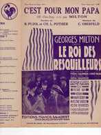 CAF CONC FILM LE ROI DES RESQUILLEURS MILTON PARTITION C'EST POUR MON PAPA OBERFELD PUJOL POTHIER 1930 COLOMBIER - Musique & Instruments