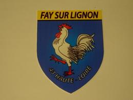 Blason écusson Adhésif Autocollant Fay Sur Lignon (Haute Loire) - Obj. 'Souvenir De'