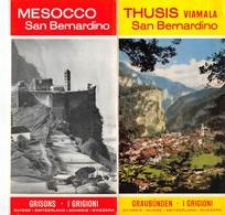 "07604 ""MESOCCO - THUSIS - VIAMALA - SAN BERNARDINO - CANTON GRIGIONI - SVIZZERA"" PIEGH. PUBBL. ORIG. - Dépliants Turistici"