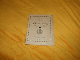CARTE PLAN DE LA VILLE DE NIMES DERNIERE EDITION../ EDITION 1938. - Cartes
