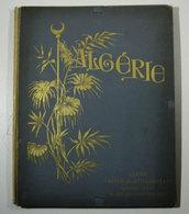 ALGERIE Cartella Portfolio Con 16 Photogravures Di GERVAIS - COURTELLEMONT _ 1890 _ Con Autografo - Fotografia