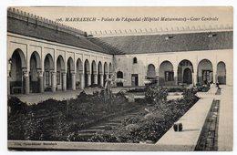 Maroc--MARRAKECH--Palais De L'Aguedal (Hôpital Maisonnave)-Cour Centrale - Marrakech