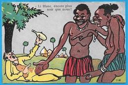 """Rare CPA HUMOUR """"Black"""" """"Li Blanc, Encore Plus Noir Que Nous !"""" * Ivrogne Pochard - Humour"""