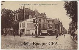 33 - BORDEAUX - Place Féger Et Rue De La Course ++++ Ets Rivière-Bureau, Pons ++++ - Bordeaux
