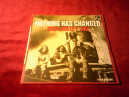 INCA BULLET JOE  ° NOTHING HAS CHANGED  / SHE - Rock