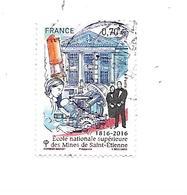 Bicentenaire De L'Ecole Nationale Supérieure Des Mines De Saint-Etienne 5066 Oblitéré 2016 - France