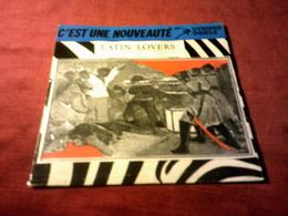 LATIN LOVERS  ° SENTIMENTAL JOKE  / ULTIMO BACIO - Vinyles