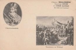 Rare Cpa Charlemagne Offert Par La Chicorée Boulangère - Histoire