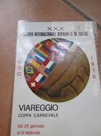 VIAREGGIO XXX Torneo Internazionale Giovanile Di Calcio Coppa Carnevale  Febbraio 1978 - Voetbal