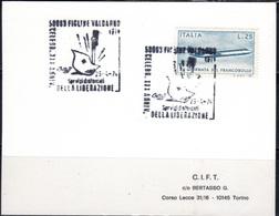 Italia 25/4/74 Figline Valdarno XXX° Liberazione - 6. 1946-.. Repubblica
