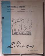 Le Jeu, Le Feu De Camp - Scoutisme