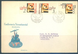 CUBA - FDC - 3.1.1966 - 1st TRICONTINENTAL CONFERENCE  - Yv 955-957 Mi 1133-1135 - Lot 18466 SEE SCANS !!! - FDC