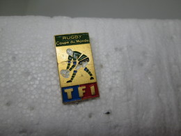 PIN'S    RUGBY  COUPE DU MONDE   T F 1 - Rugby