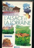 """Livre   """" L'Alsace Et La Lorraine """"   ( Détails , état... Voir Scan(s) Et Description) - Libros, Revistas, Cómics"""
