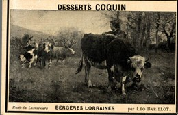 CHROMO DESSERTS COQUIN SAINTE-SAVINE  BERGERES LORRAINES MUSEE DU LUXEMBOURG  PAR LEO BARILLOT - Cromos