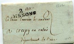AISNE De SOISSONS LAC Du 02/12/1802 Avec Linéaire 44X12 Taxe De 2 Pour CREPY EN VALOIS - 1801-1848: Precursors XIX