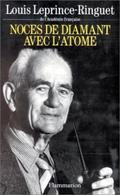 Noces De Diamant Avec L'atome Louis Leprine-ringuet +++TBE+++ PORT GRATUIT - Books, Magazines, Comics