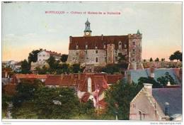 03. Montluçon. Chateau Et Maison De La Mutualité - Montlucon