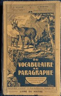 F. Auger - J. Dedieu - Du Vocabulaire Au Paragraphe - Librairie L' École - ( 1937 ) . - Livres, BD, Revues