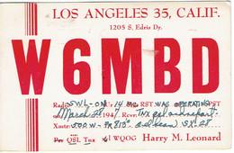 Very Old QSL From W6MBD (Harry M. Leonard, S. Eldris Dr., Los Angeles, Calif, USA) (1947) - Radio Amateur