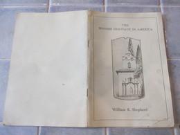 The Spanish Heritage In America William Shepherd - Histoire
