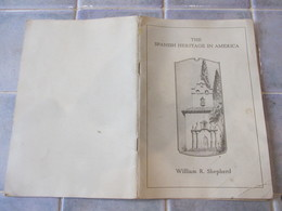 The Spanish Heritage In America William Shepherd - Etats-Unis