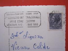 A.01 ITALIA ANNULLO TARGHETTA - 1959 GENOVA CELEBRAZIONI COLOMBIANE CRISTOFORO COLOMBO CONVEGNO COMUNICAZIONI PARAGGI - Christopher Columbus