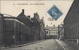 CP CPA Hazebrouck Rue De L'Hôtel De Ville 59 Nord CAD Hazebrouck Gare Du Nord 12 1921 - Francia