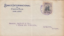 COVER COSTA-RICA. 28 ABR 1922. OFICIAL. BANCO INTERNACIONAL DE COSTA RICA SAN JOSÉ TO LAUSANNE SUISSE - Costa Rica