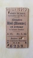 Ticket Suisse - Genève Bienne 1912 - état : Comme Sur Les Photos - Chemins De Fer