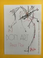9088 - Pinot Noit Bon Art Gérald Vouiloz Varen Suisse Artiste Heinz Julen - Art