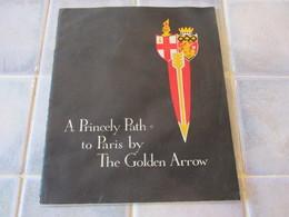 A Princely Path To Paris By The Golden Arrow - Livres, BD, Revues