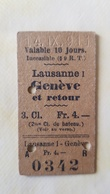 Ticket Suisse - Lausanne Genève 1911 - état : Comme Sur Les Photos - Chemins De Fer