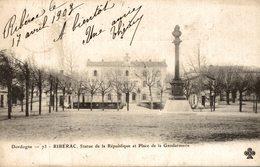 RIBERAC STATUE DE LA REPUBLIQUE ET PLACE DE LA GENDARMERIE - Riberac
