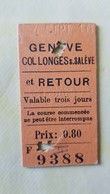 Ticket Suisse - Genève-Collonges S/Salève 1910 - état : Comme Sur Les Photos - Chemins De Fer