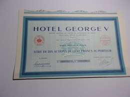HOTEL GEORGE V (titre De 10 Actions) 1939 - Shareholdings