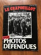 Revue Le Crapouillot Photos Défendues - 1978 - Boeken, Tijdschriften, Stripverhalen