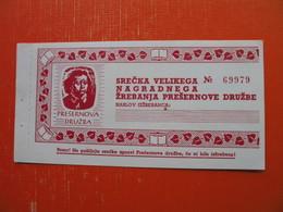 PRESERNOVA DRUZBA.3XSRECKE - Billets De Loterie