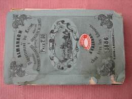 """Almanach Du LOIRET 1886 """"Etrennes Orléannaises Et Annuairedu Loiret Reunis - Dépliants Touristiques"""