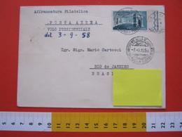 A.01 ITALIA ANNULLO - 1958 ROMA VOLO AIR VISITA DEL PRESIDENTE PER RIO DE JANEIRO BRASIL BRASILE - Trasporti