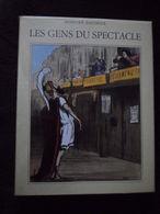 HONORE DAUMIER LES GENS DU SPECTACLE CARICATURISTE DESSINS HUMOUR PRÉFACE DE FRANCOIS PERIER 1973 EXEMPLAIRE COMME NEUF - Auteurs Français