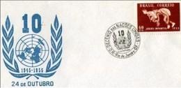 BRASILE - 24 10 1955 ONU DECIMO ANNIVERSARIO COSTITUZIONE - FDC
