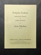 Musica Spartiti - Pohjolas Tochter - Sinfonische Fantasie - J. Sibelius Op. 49 - Vecchi Documenti