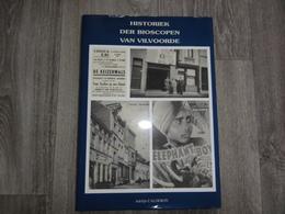 Vilvoorde   *   (Boek)  Historiek Der Bioscopen Van Vilvoorde (cinema - Bioscoop) - Vilvoorde