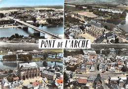 PONT-de-l'ARCHE - Vues Multiples - Pont - Eglise - Pont-de-l'Arche