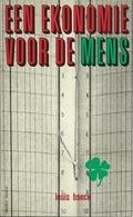 EEN EKONOMIE VOOR DE MENS - HORIZONREEKS N° 26 DAVIDSFONDS - 1974 (geld Economie) - Livres, BD, Revues