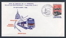 France Rep. Française 1988 Cover / Brief / Enveloppe - Mise En Service Vallee De Montmorency - Invalides/ Inbetriebnahme - Treinen