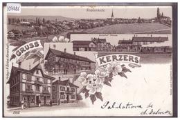 GRUSS AUS KERZERS - LITHO BRUNE - CHIETRES - B ( PETIT ACCROC EN HAUT ) - BE Bern