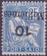 Port-Saïd Postes N° 41 A 10m Sur 25c Mouchon Bleu Surcharge Renversée Qualité: * Cote: 90 € - Neufs