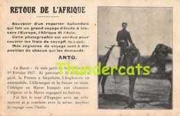 CPA  GLOBE TROTTER RETOUR DE L'AFRIQUE ANTO SOUVENIR D'UN REPORTER HOLLANDAIS EUROPE AFRIQUE ASIE - Unclassified